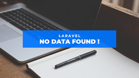 How to show a message if data is null in laravel