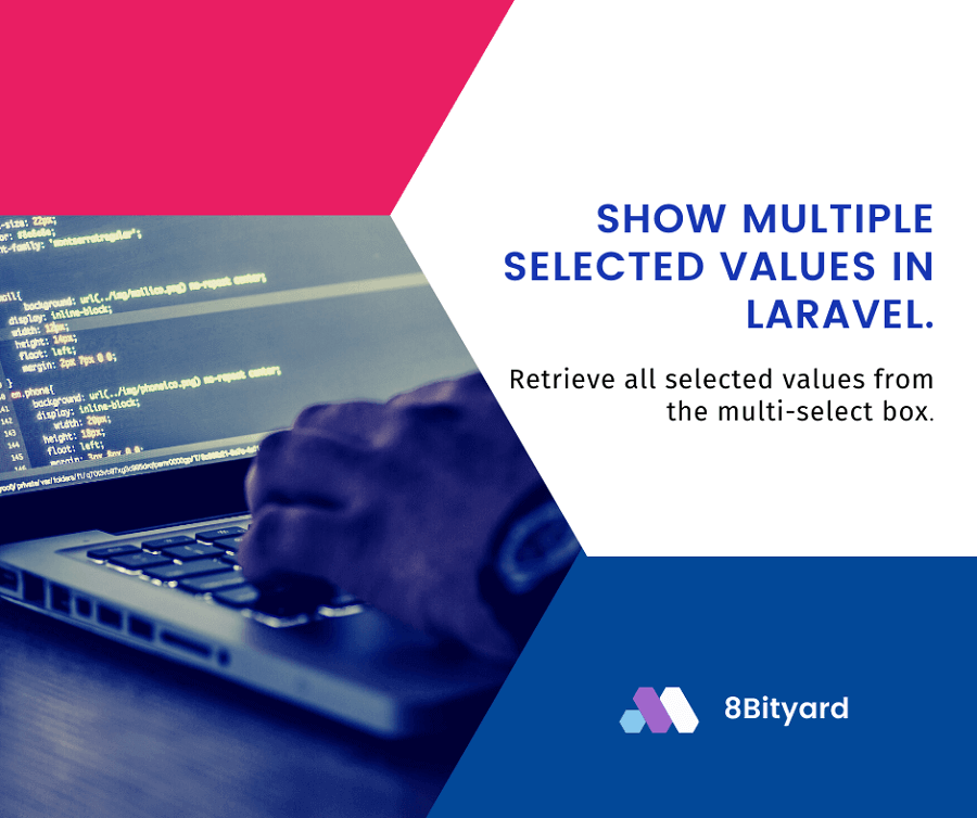 How to show multiple selected values in laravel
