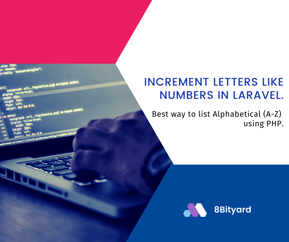 How to increment letters like numbers in Laravel