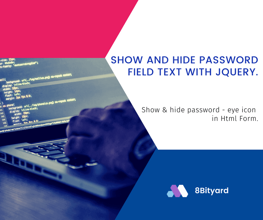 Show and Hide Password Field Text using jQuery